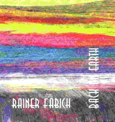 rainer-fabich_backonearth