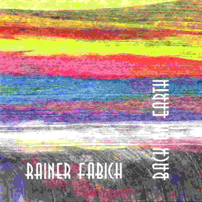 rainer-fabich_backonearth