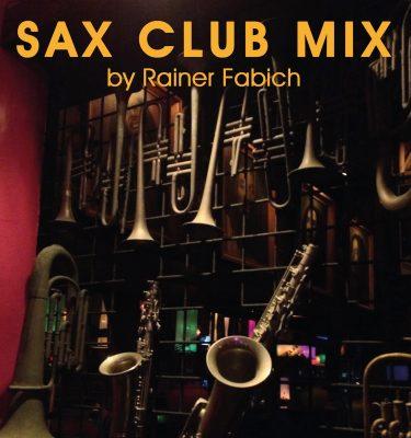 Cover SAX CLUB MIX by Rainer Fabich